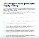 Evaluating Your Health Plan/Pharmacy Benefit Manager's Obesity Offerings